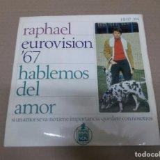 Discos de vinilo: RAPHAEL (EP) HABLEMOS DEL AMOR AÑO 1967. Lote 101011487