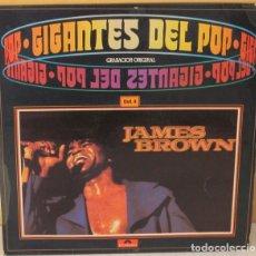 Discos de vinilo: JAMES BROWN - GIGANTES DEL POP VOL. 4 POLYDOR - 1981 . Lote 101012851