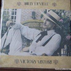 Discos de vinilo: WILLY DEVILLE - VICTORY MIXTURE - EN PERFECTO ESTADO. Lote 101016199