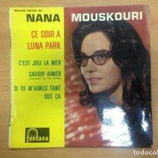 Discos de vinilo: EP NANA MOUSKOURI / CE SOIR A LUNA PARK/ C'EST JOLI LA MER / SAVOIR AIMER/ SI TU M'AIMES TANT QUE ÇA. Lote 101048747