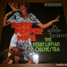 Discos de vinilo: PARTY PEPPER Nº 2 - THE BERRY LIPMAN ORCHESTRA - EMI, 1973.. Lote 101061043
