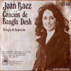 Discos de vinilo: JOAN BAEZ : CANCION DE BANGLA DESH [ESP 1972]. Lote 101062239