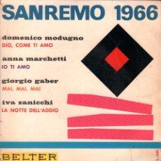 Discos de vinilo: SANREMO 1966 - DOMENICO MODUGNO / ANNA MARCHETTI / EP BELTER RF-3244. Lote 101062783