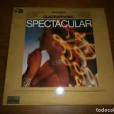 Discos de vinilo: PETER MATZ - QUADRAPHONIC SPECTACULAR - VERSIÓN ESPAÑOLA - CBS, 1973. Lote 101063475