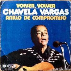 Discos de vinilo: CHAVELA VARGAS : VOLVER VOLVER [ESP 1973]. Lote 101066639