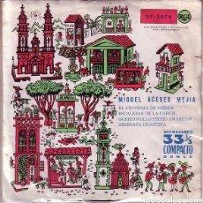 Discos de vinilo: MIGUEL ACEVES MEJIA - EL CRUCIFIJO DE PIEDRA / ESCALERAS DE LA CÁRCEL + 2- EP SPAIN 1961 . Lote 101084843