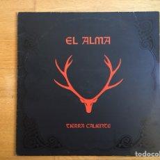 Discos de vinilo: EL ALMA: TIERRA CALIENTE. Lote 101084956