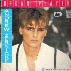 Discos de vinilo: ORGAN PLAYER . ANDREW ZERNICKE . MAXI SINGLE SPAIN 1985. Lote 101084979