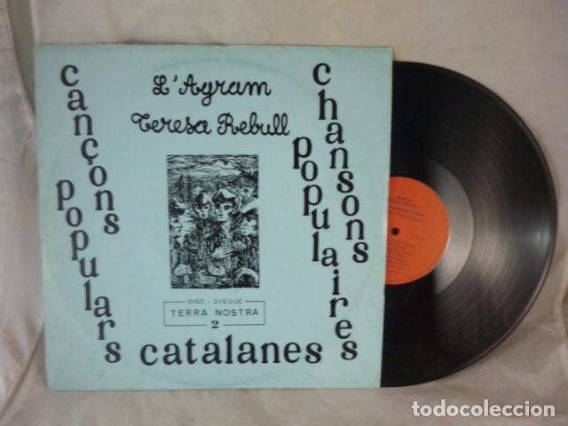 Discos de vinilo: LAGRAM I TERESA REBULL - CANÇONS POPULARS CATALANES - TERRA NOSTRA 2 - LP FRANCIA CAT.NORD. - Foto 3 - 101088083