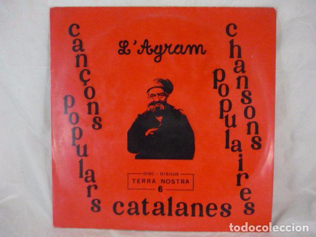 L'AGRAM - CANÇONS POPULARS CATALANES - TERRA NOSTRA 6 - LP FRANCIA CAT.NORD. (Música - Discos de Vinilo - Maxi Singles - Country y Folk)
