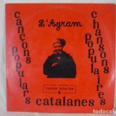 Discos de vinilo: L'AGRAM - CANÇONS POPULARS CATALANES - TERRA NOSTRA 6 - LP FRANCIA CAT.NORD.. Lote 101088363