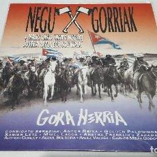 Discos de vinilo: MAXI - NEGU GORRIAK - GORA HERRIA - ESAN OZENKI EO 008 - 1991. Lote 101096343