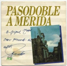 Discos de vinilo: PASODOBLE A MERIDA.. Lote 101101315