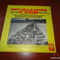 Discos de vinilo: CANTI DELLA GUERRA DI SPAGNA - SONGS OF THE SPANISH CIVIL WAR - GUERRA CIVIL - ZODIACO 1968. Lote 101103551
