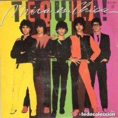 Discos de vinilo: TEQUILA, MIRA ESA CHICA, SINGLE ZAFIRO 1980 . Lote 101111575