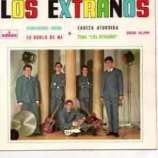 Discos de vinilo: EXTRAÑOS, EP, SE BURLÓ DE MI + REMOVIENDO ARENA + 2, AÑO 1964. Lote 101124511