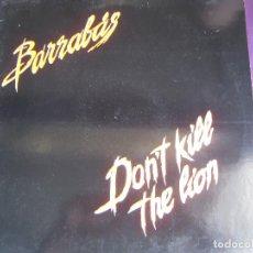 Discos de vinilo: BARRABAS MX SINGLE COLUMBIA PROMOCIONAL 1982 - THE LION ,DON'T KILL THE LION (POR LAS 2 CARAS) LATIN. Lote 101125251