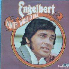 Discos de vinilo: ENGELBERT HUMPERDINCK,WINTER WORLD OF LOVE EDICION ALEMANA. Lote 101128995