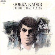 Discos de vinilo: LP - GORKA KNORR - HERRI BAT GARA. Lote 101129651
