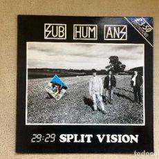 Discos de vinilo: SUBHUMANS -29:29 SPLIT VISION- (1986) LP DISCO VINILO. Lote 101131883