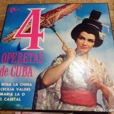 Discos de vinilo: 4 OPERETAS DE CUBA : ROSA LA CHINA + CECILIA VALDESC+ MARIA DE LA O + EL CAFETAL ......... Lote 101133243
