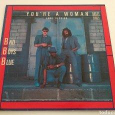Discos de vinilo: BAD BOYS BLUE - YOU' RE A WOMAN (LONG VERSION). Lote 101140471