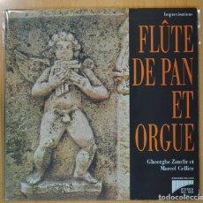 Discos de vinilo: MARCEL CELLIER / GHEORGHE ZAMFIR - FLUTE DE PAN ET ORGUE - LP. Lote 101151966