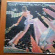 Discos de vinilo: LP 1975 ROD STEWART / ATLANTIC CROSSING , BIEN ,VER ESTADO Y CANCIONES EN MAS FOTOS,. Lote 101166447