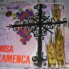 Discos de vinilo: MISA FLAMENCA - MISA MOZÁRABE. Lote 101169207