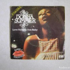 Discos de vinilo: DONNA SUMMER ‎– LOVE TO LOVE YOU BABY - ARIOLA 1976 - SINGLE P. Lote 101181811