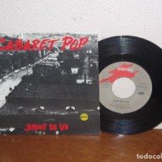 Discos de vinilo: CABARET POP (DUNCAN DHU) 7´´ MEGA RARE VINTAGE SPAIN 1991. Lote 101186171