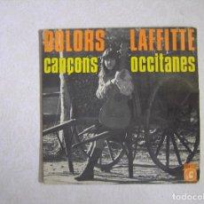 Disques de vinyle: DOLORS LAFFITTE – CANÇONS OCCITANES - CONCENTRIC 1968 - SINGLE - P. Lote 101186895