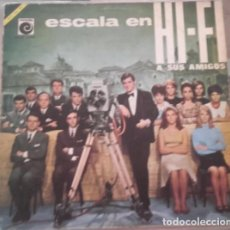 Discos de vinilo: ESCALA EN HI FI / LP / NOVOLA 1966. Lote 101221375