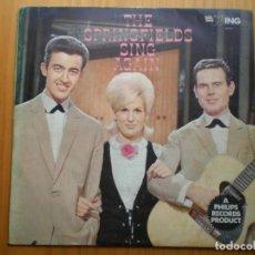 Discos de vinilo: LP 1962 THE SPRINGFIELDS / SING AGAIN , BIEN ,VER ESTADO Y CANCIONES EN MAS FOTOS, . Lote 101227019