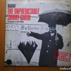 Discos de vinilo: LP 1962 JIMMY SMITH / BASHIN THE UNPREDICTABLE , BIEN ,VER ESTADO Y CANCIONES EN MAS FOTOS, . Lote 101227383