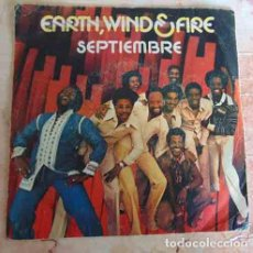 Discos de vinilo: EARTH, WIND & FIRE ?– SEPTIEMBRE - SINGLE. Lote 131945123
