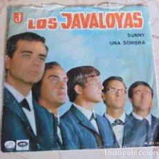 Discos de vinilo: LOS JAVALOYAS - SUNNY / UNA SOMBRA - SINGLE. Lote 101238767