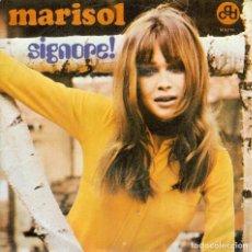 Discos de vinilo: MARISOL SIGNORE ! SINGLE EDITADO EN ITALIA CANTA EN ITALIANO. Lote 101249759