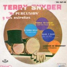 Discos de vinilo: TERRY SNYDER (MR. PERCUSIÓN) EP - (ENVÍO MÁXIMO POR PAQUETE ES 10 €). Lote 101270483
