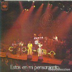 Discos de vinilo: CHICAGO. SINGLE. SELLO CBS. EDITADO EN ESPAÑA. AÑO 1977. Lote 101282099