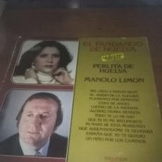 Discos de vinilo: EL FANDANGO DE HUELVA. PERLITA DE HUELVA MANOLO LIMON. C9V. Lote 101306723