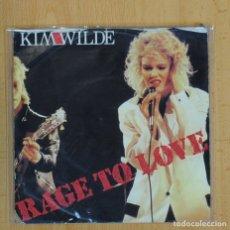 Discos de vinilo: KIM WILDE - RAGE TO LOVE / PUTTY IN YOUR HANDS - SINGLE. Lote 101318511