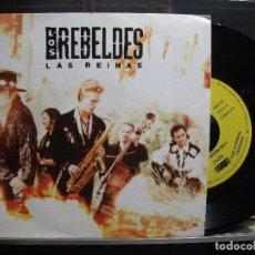 Discos de vinilo: LOS REBELDES LAS REINAS 7'' 1991 EPIC PROMO UNA CARA NUEVO ¡¡ PEPETO. Lote 101320123