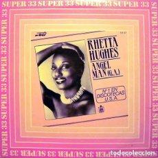 Discos de vinilo: RHETTA HUGHES / ANGEL MAN (G.A.) / MAXI-SINGLE HISPAVOX 1983. Lote 101370159