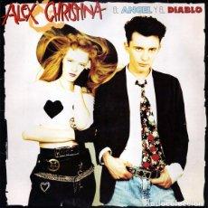Discos de vinilo: ALEX & CHRISTINA – EL ÁNGEL Y EL DIABLO 1989 WEA LP VINILO. Lote 101377331