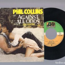 Discos de vinilo: PHIL COLLINS - AGAINST ALL ODDS (TAKE A LOOK AT ME NOW) + THE SEARCH (SINGLE 7'' 1984). Lote 101401747