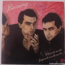 Discos de vinilo: BURNING...CHICA DE MODA / JUGANDO CON LA NOCHE.(DB BELTER 1982).SPAIN.CON HOJA PROMOCIONAL). Lote 101438867