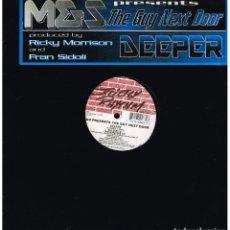 Discos de vinilo: M & S THE GUY NEXT DOOR - DEEPER (4 VERSIONES) - MAXISINGLE 1996 - ED. USA. Lote 101453199