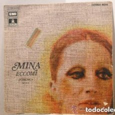 Discos de vinilo: MINA - ECCOMI (SG) 1973 (CON ETIQUETAS PROMO) . Lote 101462223
