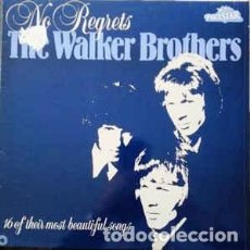Discos de vinilo: THE WALKER BROTHERS ‎– NO REGRETS. Lote 101462755